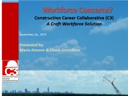 Workforce Concerns?  Construction Career Collaborative (C3)