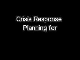 Crisis Response Planning for