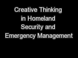 Creative Thinking in Homeland Security and Emergency Management PowerPoint PPT Presentation