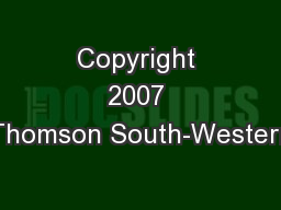 Copyright 2007 Thomson South-Western
