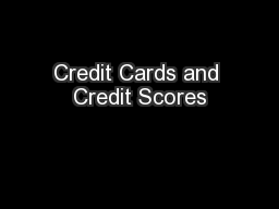 Credit Cards and Credit Scores PowerPoint PPT Presentation