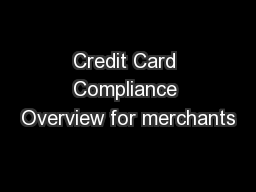 Credit Card Compliance Overview for merchants
