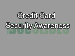 Credit Card Security Awareness