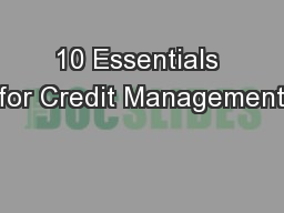 10 Essentials for Credit Management