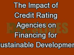 The Impact of Credit Rating Agencies on Financing for Sustainable Development