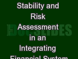 Financial Stability and Risk Assessment in an Integrating Financial System
