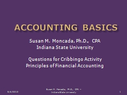 Accounting Basics Susan M. Moncada, Ph.D., CPA