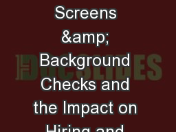 1 Employment Screens & Background Checks and the Impact on Hiring and Termination Decisions