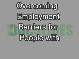 Overcoming  Employment Barriers for People with