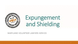 Expungement Maryland Volunteer Lawyers Service PowerPoint PPT Presentation