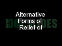 Alternative Forms of Relief of