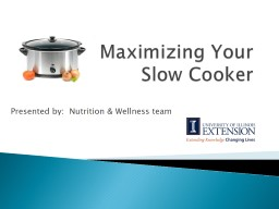 Maximizing Your  Slow Cooker