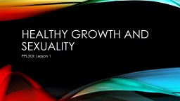 Healthy Growth and sexuality