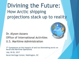 Divining the Future:  How Arctic shipping projections stack up to reality