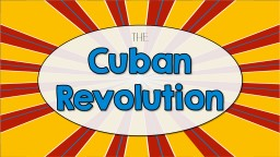 Cuban Revolution The Standards