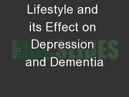 Lifestyle and its Effect on Depression and Dementia