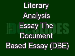Literary Analysis Essay The Document Based Essay (DBE)