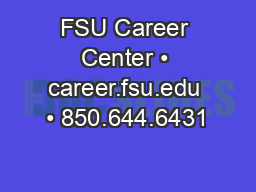 FSU Career Center • career.fsu.edu • 850.644.6431