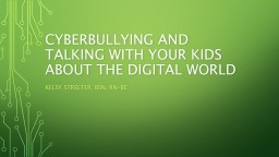 Cyberbullying and Talking with your kids about the digital world