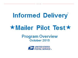 1 Informed Delivery � Mailer Pilot Test