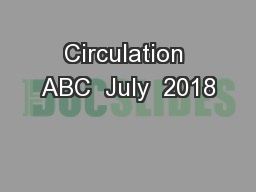 Circulation ABC  July  2018