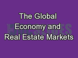 The Global Economy and Real Estate Markets
