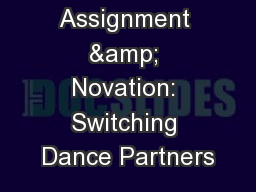Assignment & Novation: Switching Dance Partners
