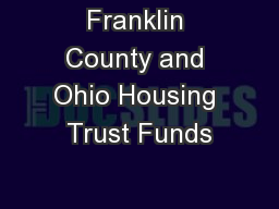 Franklin County and Ohio Housing Trust Funds