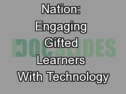 1 Animation Nation: Engaging Gifted Learners With Technology