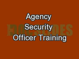Agency Security Officer Training