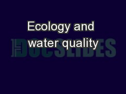 Ecology and water quality