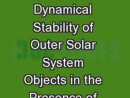 Evaluating the Dynamical Stability of Outer Solar System Objects in the Presence of Planet Nine