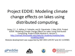 Project EDDIE: Modeling climate change effects on lakes using distributed computing.