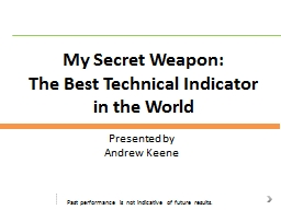 My Secret Weapon: The Best Technical Indicator