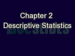 Chapter 2 Descriptive Statistics