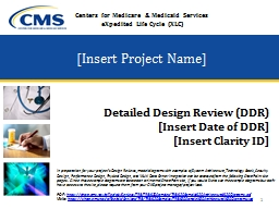 [Insert Project Name] Detailed Design Review (DDR)