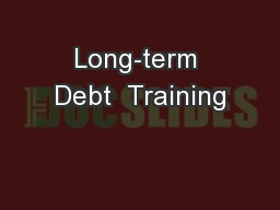 Long-term Debt  Training
