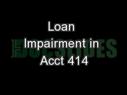 Loan Impairment in Acct 414