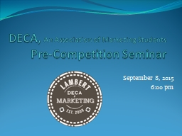 DECA,  An Association of Marketing Students