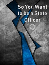 1 So You Want to be a State Officer