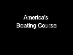 America's Boating Course PowerPoint PPT Presentation