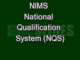 NIMS National Qualification System (NQS)
