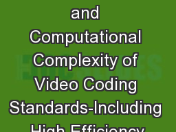 Coding Efficiency and Computational Complexity of Video Coding Standards-Including High Efficiency