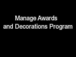 Manage Awards  and Decorations Program