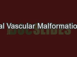 Oral Vascular Malformations: PowerPoint PPT Presentation