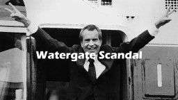 Watergate Scandal Lesson Outline