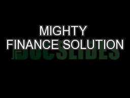 MIGHTY FINANCE SOLUTION