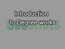 Introduction to Degree works