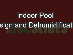 Indoor Pool Design and Dehumidification