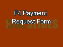F4 Payment Request Form